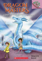 Dragon Masters #11:Shine of the Silver Dragon