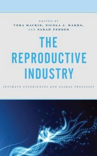 The Reproductive Industry