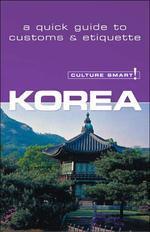Culture Smart! Korea