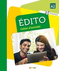 Edito Niveau A2 - Cahier d'activites