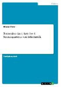 Formenbau Im 1. Satz Des 4. Streichquartetts Von Bela Bartok