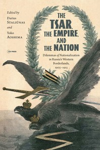 The Tsar, the Empire, and the Nation