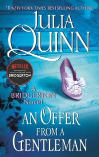 An Offer from a Gentleman: Bridgerton ( Bridgertons, 3 )