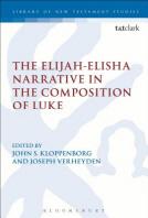 The Elijah-Elisha Narrative in the Composition of Luke