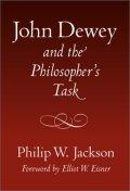 John Dewey and the Philosopher's Task