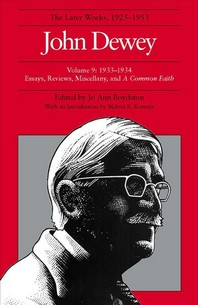The Later Works of John Dewey, Volume 9
