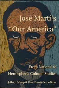 Jose Marti's Our America