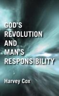 God's Revolution and Man's Responsibility