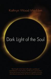 Dark Light of the Soul