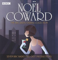 The Noel Coward BBC Radio Drama Collection