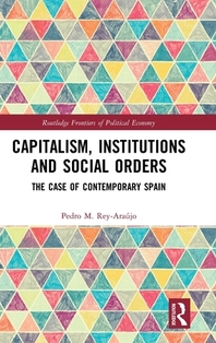Capitalism, Institutions and Social Orders