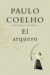 El Arquero / The Archer