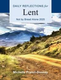 Not by Bread Alone 2020