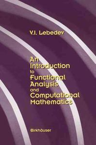 An Introduction to Functional Analysis in Computational Mathematics