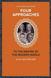Four Approaches to the Making of the Modern World