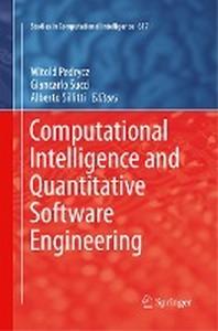 Computational Intelligence and Quantitative Software Engineering