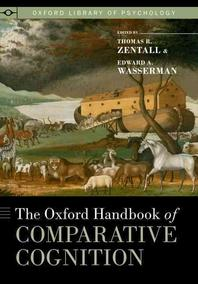 Oxford Handbook of Comparative Cognition (Revised)