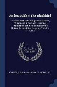 An Lon Dubh = the Blackbird