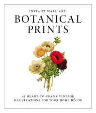 Instant Wall Art - Botanical Prints