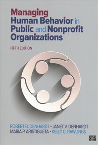 Managing Human Behavior in Public and Nonprofit Organizations