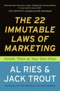 The 22 Immutable Laws of Marketin
