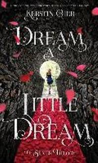 Dream a Little Dream (Book 1)
