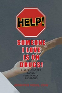 Help! Someone I Love Is on Drugs!