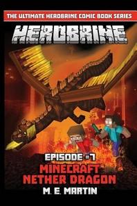 HEROBRINE Episode 7