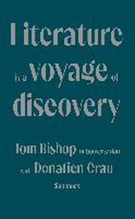 Literature is a Voyage of Discovery
