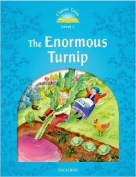 Classic Tales Level 1 : The Enormous Turnip