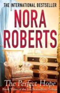 The Perfect Hope. by Nora Roberts