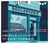 Lacroix und der Baecker von Saint-Germain. Sein zweiter Fall