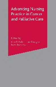 Advancing Nursing Practice in Cancer and Palliative Care