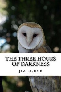 The three hours of darkness