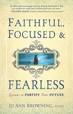 Faithful, Focused & Fearless
