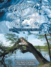 Sharing My Love with the World About Love