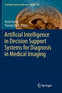 Artificial Intelligence in Decision Support Systems for Diagnosis in Medical Imaging