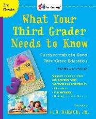 What Your Third Grader Needs to Know (Revised and Updated)