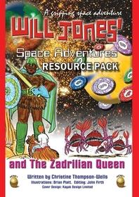 Will Jones Space Adventures And The Zadrilian Queen