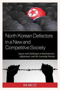 North Korean Defectors in a New and Competitive Society