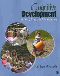 Cognitive Development(Infancy Through Adolescence)