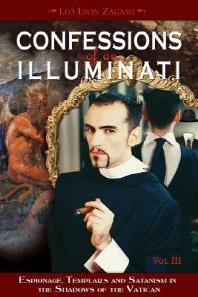 Confessions of an Illuminati, Volume III, 3