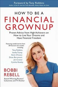 How to Be a Financial Grownup