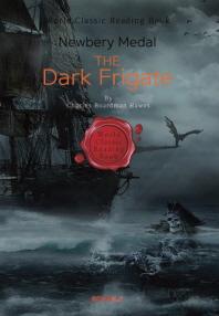 검은 호위함 (제3회 뉴베리상 수상작) - The Dark Frigate (영문판)