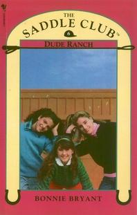 Saddle Club Book 6  Dude Ranch