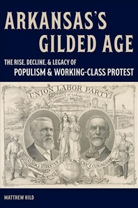 Arkansas's Gilded Age