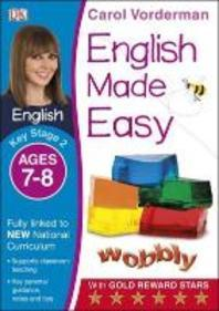 English Made Easy Ages 7-8 Key Stage 2ages 7-8, Key Stage 2