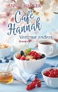 Cafe Hannah - Teil 4