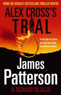 Alex Cross's Trial  (Alex Cross 15)