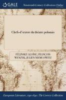 Chefs-D'Oeuvre Du Theatre Polonais